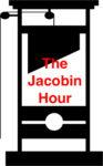 The Jacobin Hour