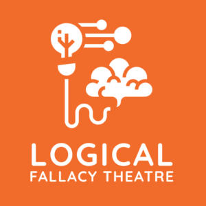 Logical Fallacy Theatre